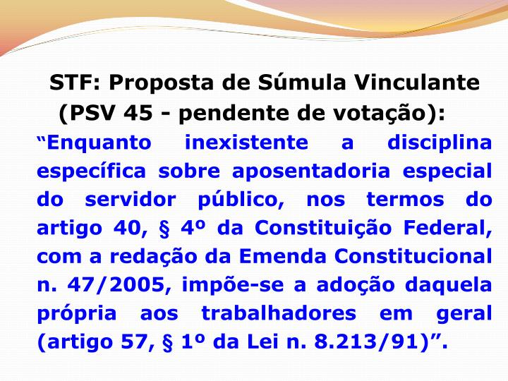 STF: Proposta de Súmula Vinculante