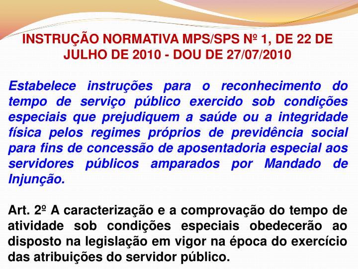 INSTRUÇÃO NORMATIVA MPS/SPS Nº 1, DE 22 DE JULHO DE 2010 - DOU DE 27/07/2010