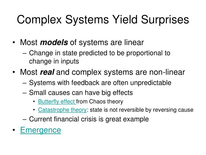 Complex Systems Yield Surprises