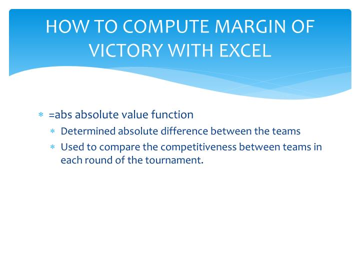 HOW TO COMPUTE MARGIN OF VICTORY WITH EXCEL