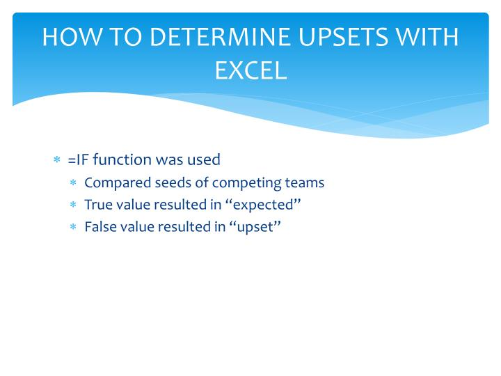 HOW TO DETERMINE UPSETS WITH EXCEL