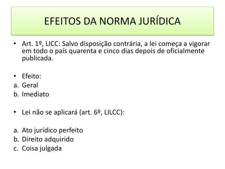 EFEITOS DA NORMA JURÍDICA