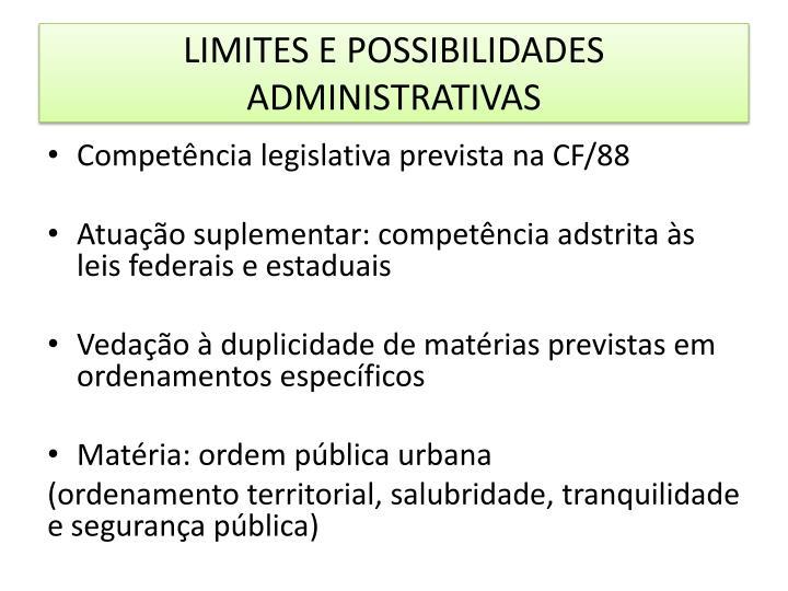 LIMITES E POSSIBILIDADES ADMINISTRATIVAS