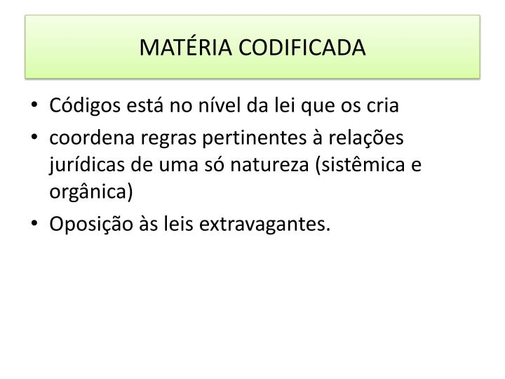MATÉRIA CODIFICADA