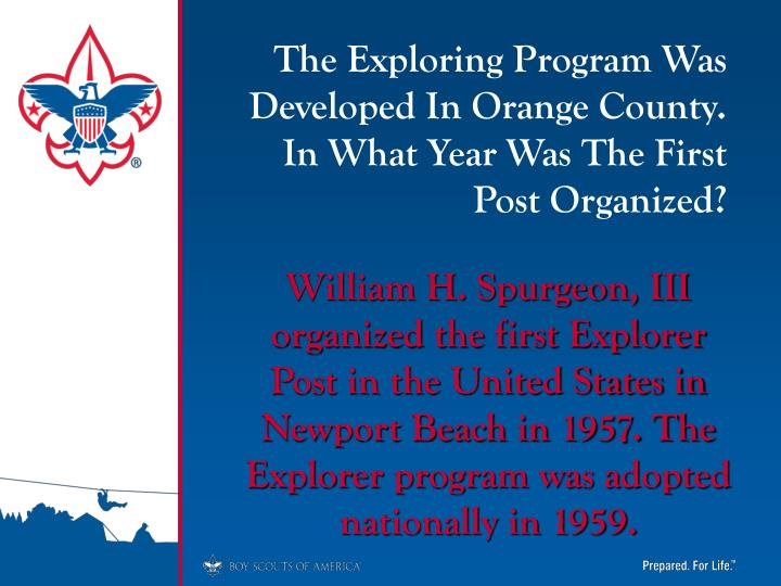 The Exploring Program Was Developed In Orange County. In What Year Was The First Post Organized?