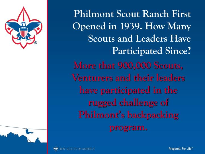 Philmont Scout Ranch First Opened in 1939. How Many Scouts and Leaders Have Participated Since?