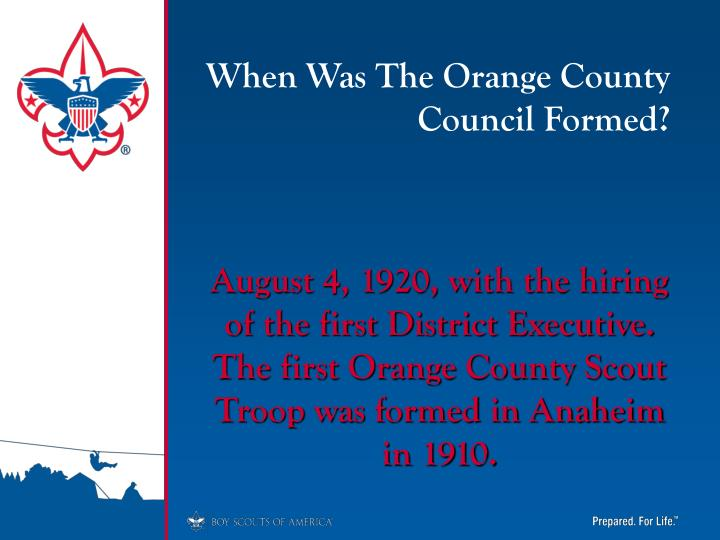 When Was The Orange County Council Formed?