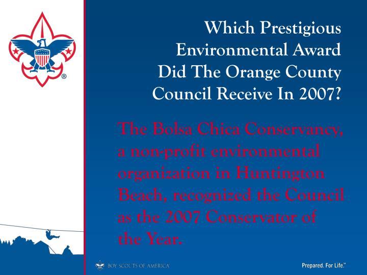 Which Prestigious Environmental Award