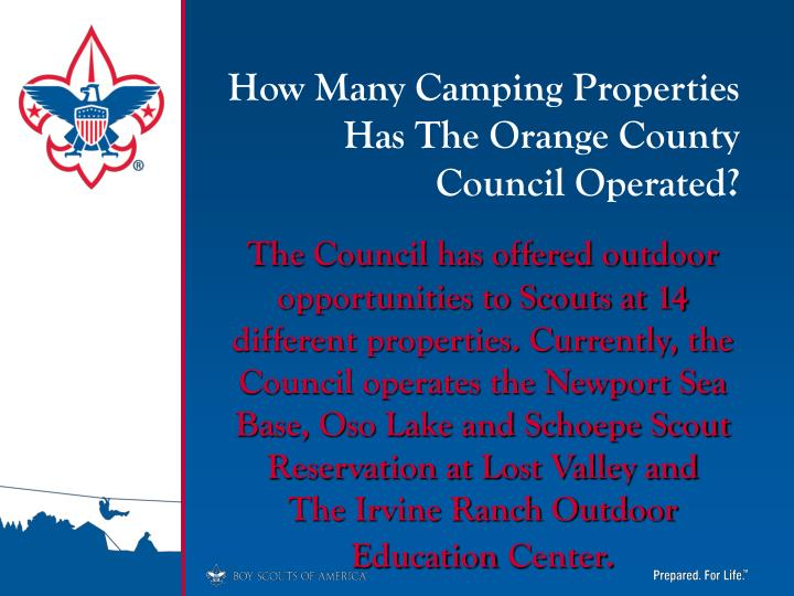 How Many Camping Properties Has The Orange County Council Operated?