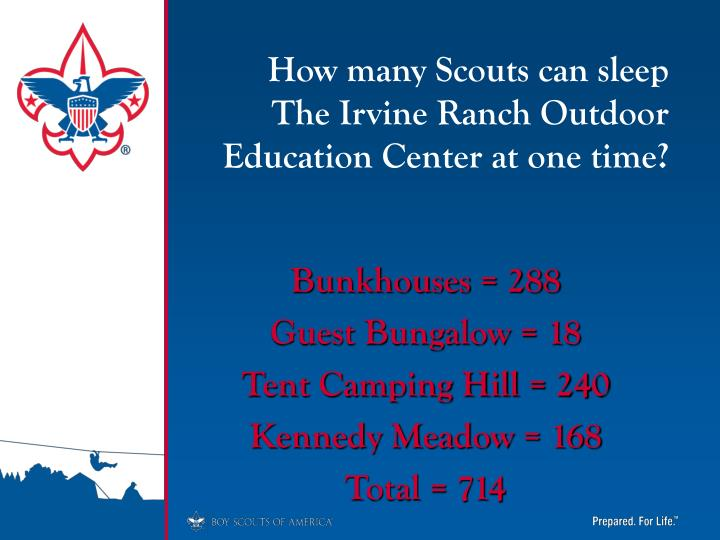 How many Scouts can sleep  The Irvine Ranch Outdoor Education Center at one time?