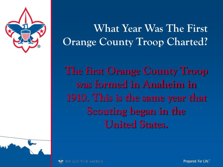 What Year Was The First Orange County Troop Charted?