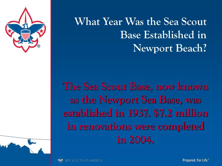 What Year Was the Sea Scout Base Established in        Newport Beach?