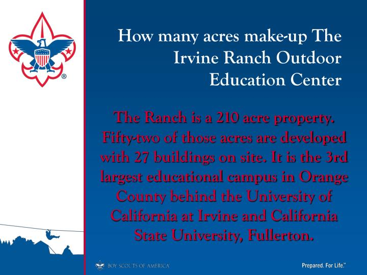 How many acres make-up The Irvine Ranch Outdoor Education Center