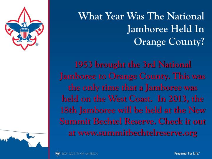 What Year Was The National Jamboree Held In            Orange County?
