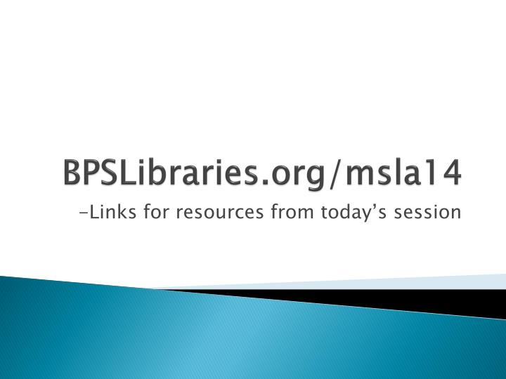 BPSLibraries.org/msla14