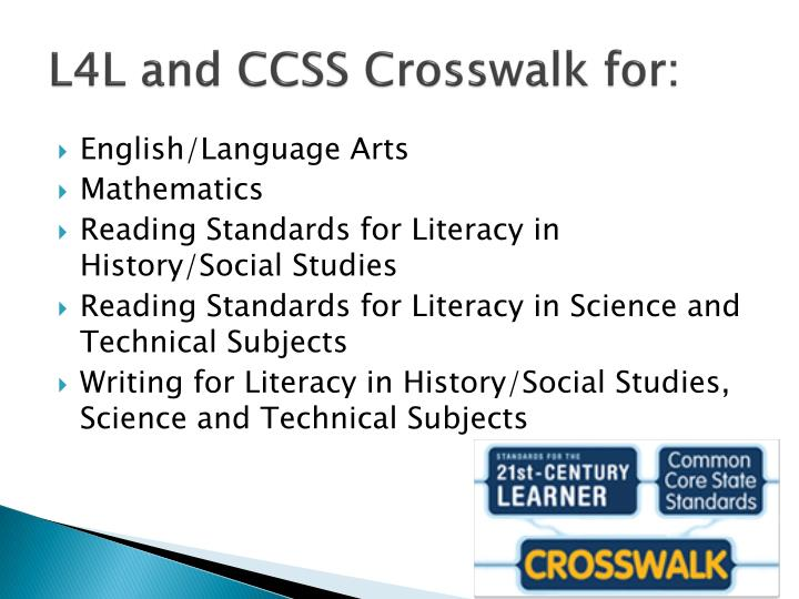 L4L and CCSS Crosswalk for: