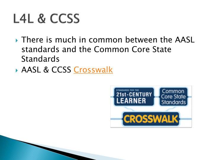 L4L & CCSS