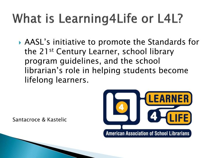 What is Learning4Life or L4L?