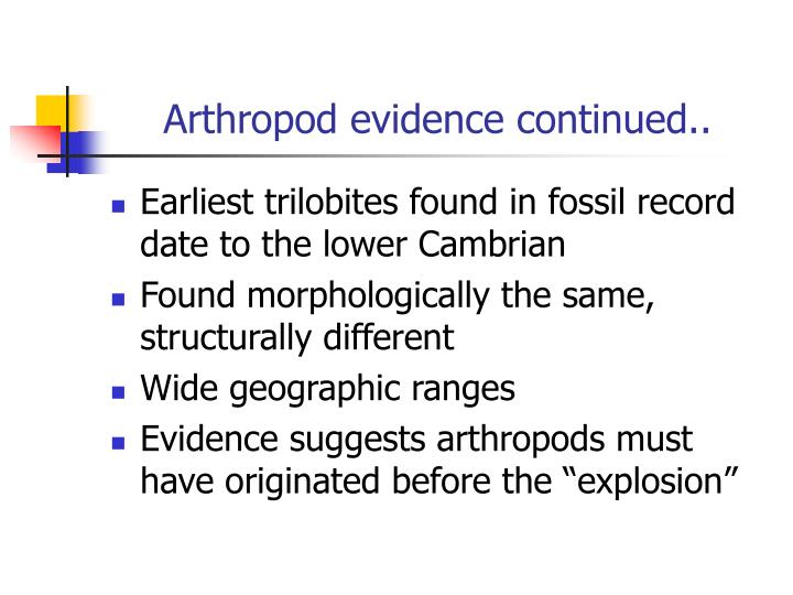 Arthropod evidence continued..