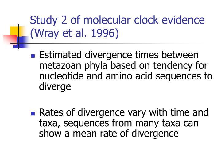 Study 2 of molecular clock evidence (Wray et al. 1996)