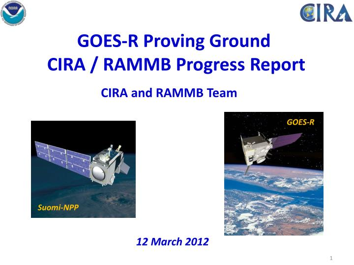 Goes r proving ground cira rammb progress report