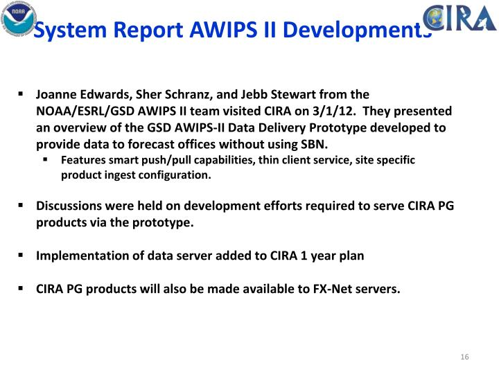 System Report AWIPS II Developments