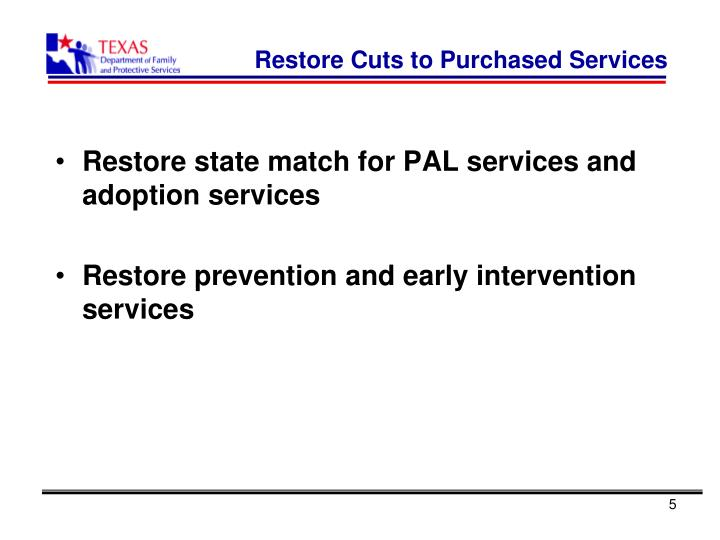 Restore Cuts to Purchased Services