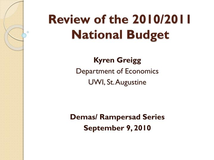 Review of the 2010 2011 national budget
