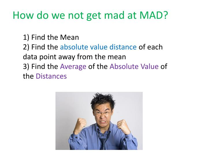 How do we not get mad at MAD?