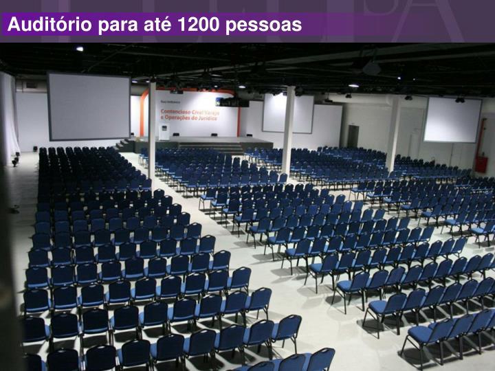 Auditório para até 1200 pessoas