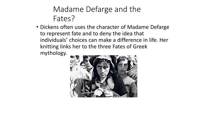 Madame Defarge and the Fates?