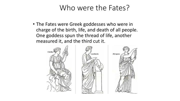 Who were the Fates?