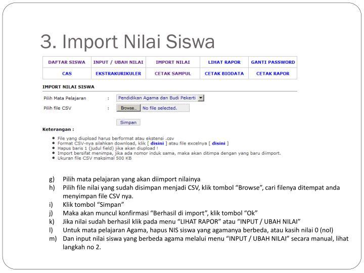 3. Import