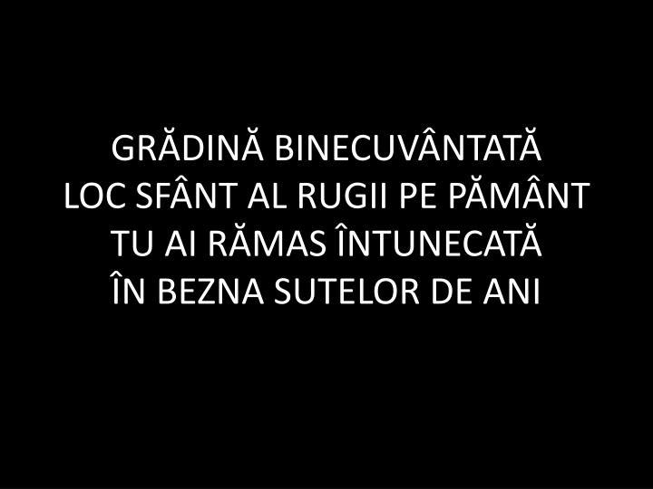 GRĂDINĂ BINECUVÂNTATĂ