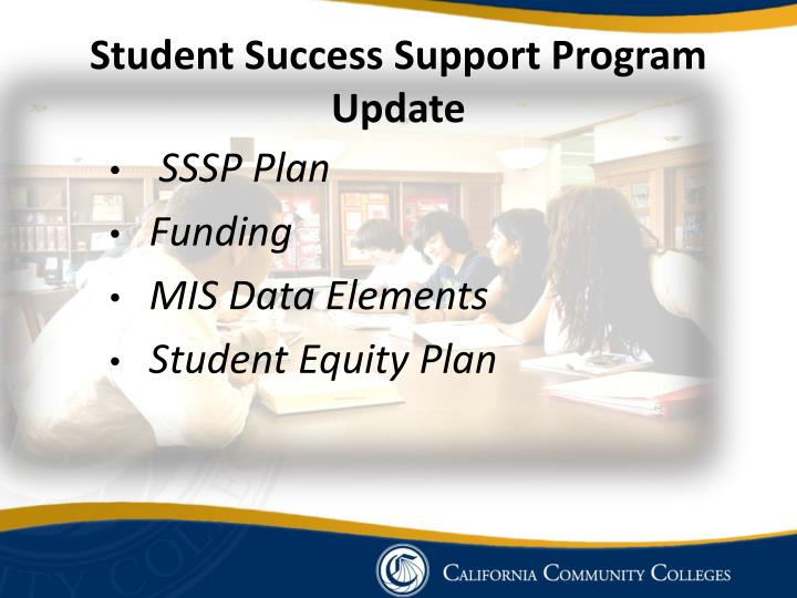 Student Success Support Program Update