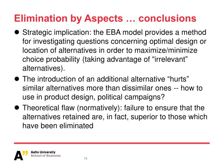 Elimination by Aspects … conclusions