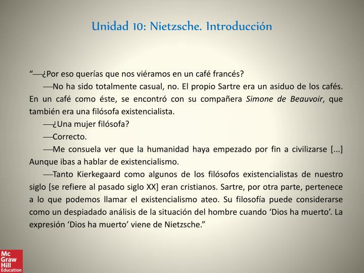 Unidad 10: Nietzsche. Introducción