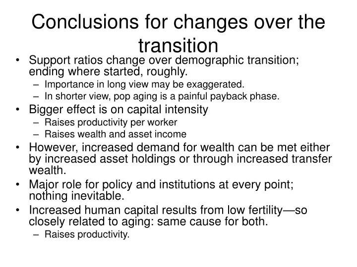 Conclusions for changes over the transition