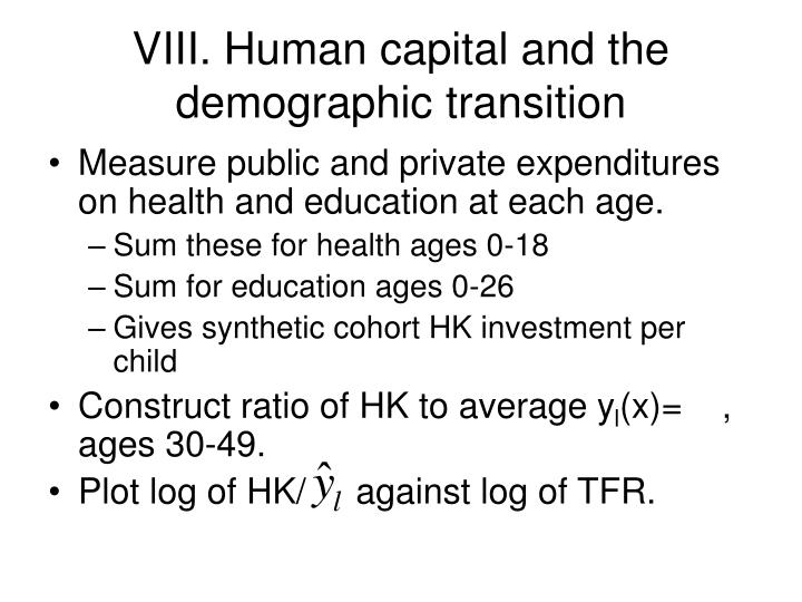 VIII. Human capital and the demographic transition