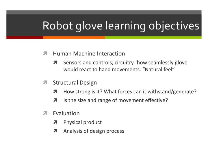 Robot glove learning objectives