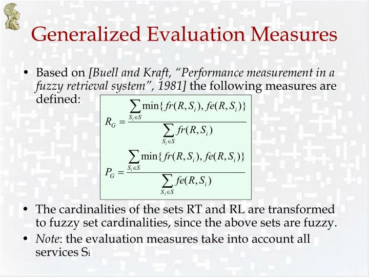 Generalized Evaluation Measures