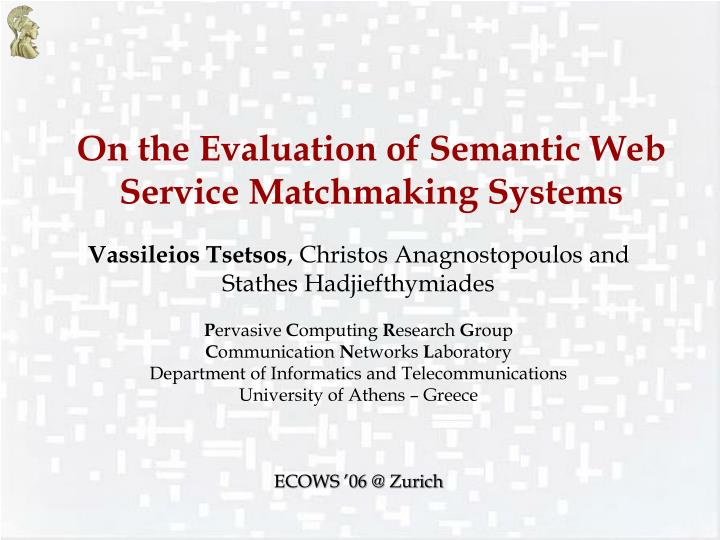 Semantic matchmaking algorithms