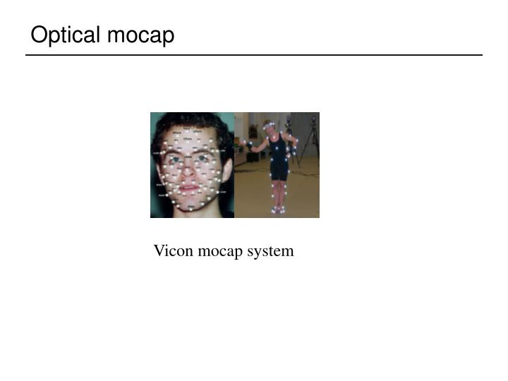 Optical mocap