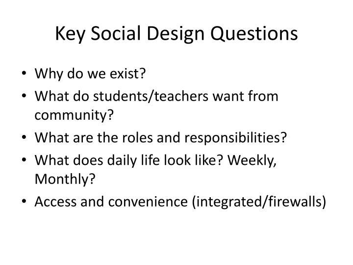 Key Social Design Questions