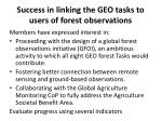success in linking the geo tasks to users of forest observations
