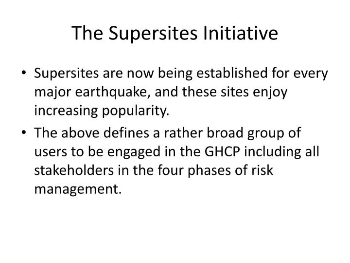 The Supersites Initiative