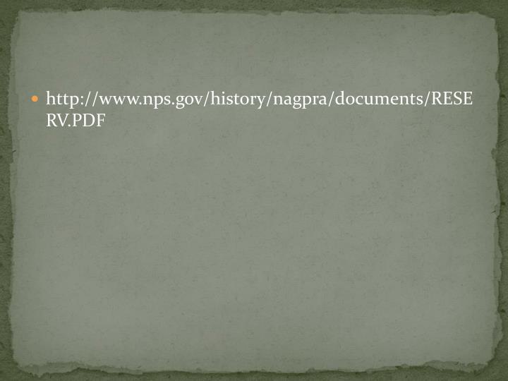 http://www.nps.gov/history/nagpra/documents/RESERV.PDF