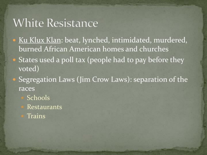 White Resistance
