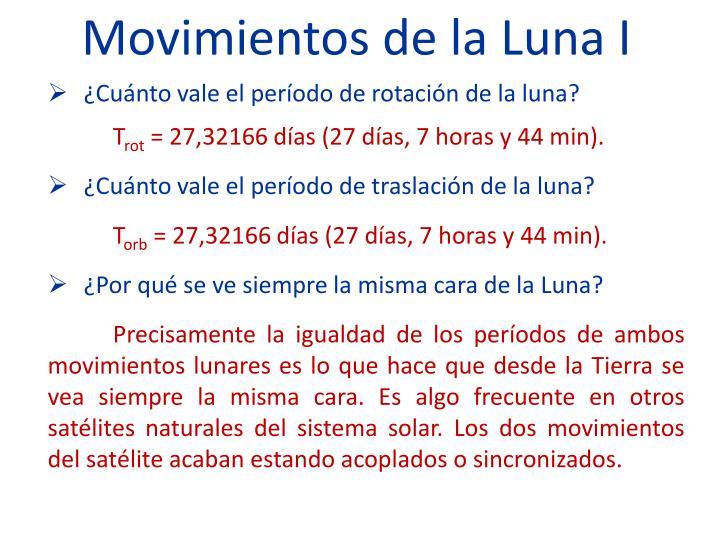 Movimientos de la Luna I