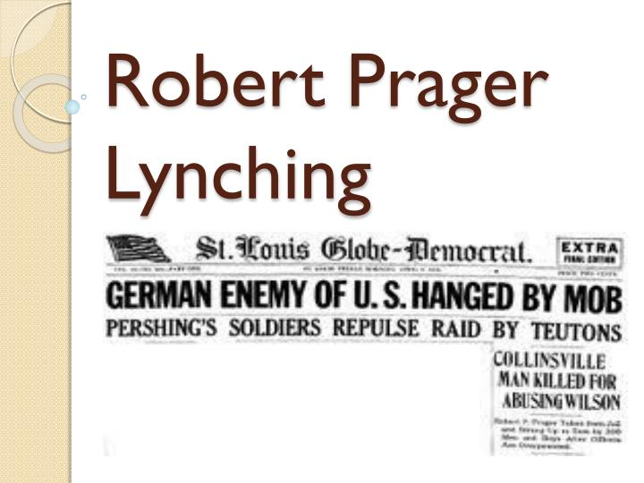 Robert prager lynching